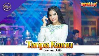 Download lagu Tanpa Kamu - Lusyana Jelita Adella - OM ADELLA