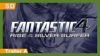 Fantastic Four: Rise of the Silver Surfer (2007) Trailer A
