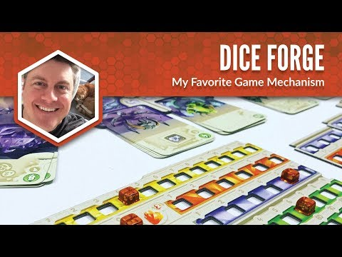 Dice Forge: My Favorite Game Mechanism