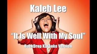 "Download Lagu Kaleb Lee - The Voice 2018 Semi Finals ""It Is Well with My Soul"" BackDrop Karaoke Version Gratis STAFABAND"