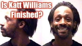 Is Katt Williams Finished?