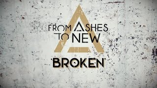 Download Lagu From Ashes To New - Broken (Lyric Video) Gratis STAFABAND