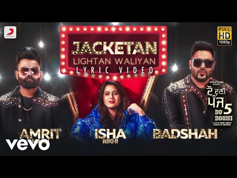 Jacketan Lightan Waliyan - Official Lyric Video | Badshah & Amrit Mann | Do Dooni Panj