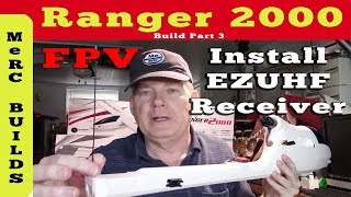 Volantex Ranger 2000 FPV RC Plane Build Part 3 - Install EZUHF Long Range Receiver & Antenna
