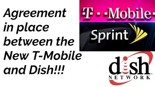 The New T-Mobile and Dish agreement!