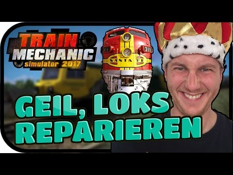 CAR MECHANIC SIMULATOR FÜR LOKS - TRAIN MECHANIC SIMULATOR 2017#001 ★ Lets Play TMS 2017 Deutsch