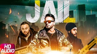 Jail | Full Audio Song | Mankirt Aulakh feat. Fateh | Deep Jandu | Latest Punjabi Song 2017