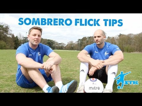 Best Sombrero flick tips with Daniel Cutting- Football soccer skills