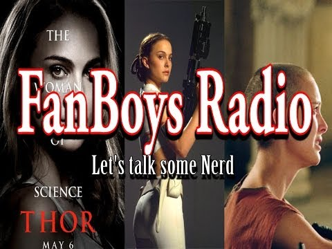 Thor 2 Review, Natalie Portman, and Marvel vs DC movies (Fanboys Radio)