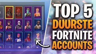 TOP 5 DUURSTE FORTNITE ACCOUNTS! - Fortnite Battle Royale
