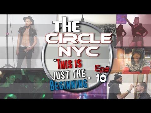 #110: The CIRCLE NYC | [This Is Just The Beginning]