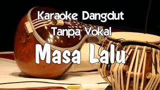 Karaoke Masa Lalu Tanpa Vokal