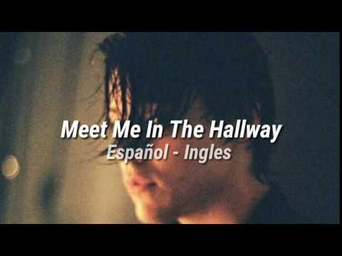 Meet Me In The Hallway || Harry Styles || Español - Inglés
