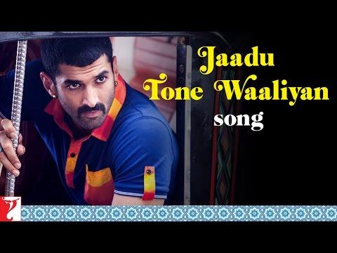 Jaadu Tone Waaliyan - Song - Daawat-e-Ishq