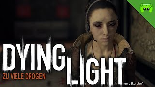 DYING LIGHT # 31 - Zu viele Drogen «» Let's Play Dying Light Together | HD Gameplay