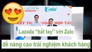 TIN CÔNG NGHỆ 😀 Lazada thắt chặt với Zalo để nâng cao trải nghiệm cho việc mua sắm trên mạng