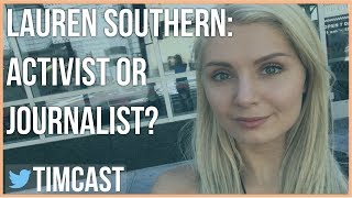 Lauren Southern: Activist or Journalist? _Tim Pool