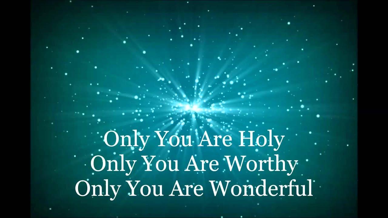 Donnie McClurkin - Only You Are Holy Lyrics | MetroLyrics