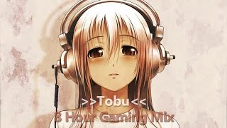TOBU - 8 HOUR GAMING MIX 【ELECTRO | HOUSE | DUBSTEP |  DRUMSTEP】