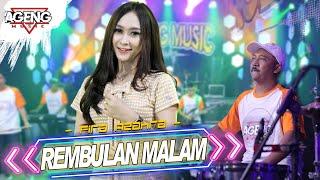 Download lagu REMBULAN MALAM - Fira Azahra ft Ageng Music ( Live Music)