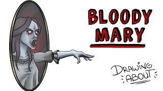 BLOODY MARY | Draw My Life