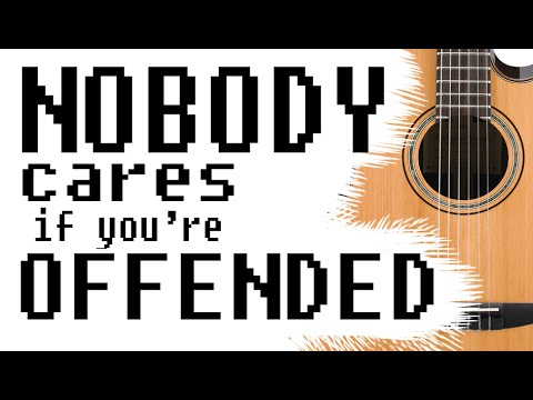 Nobody Cares (If You're Offended) - Original Song
