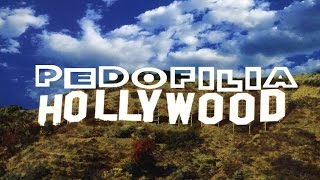 Pedofilia en Hollywood   Pedophilia in Hollywood