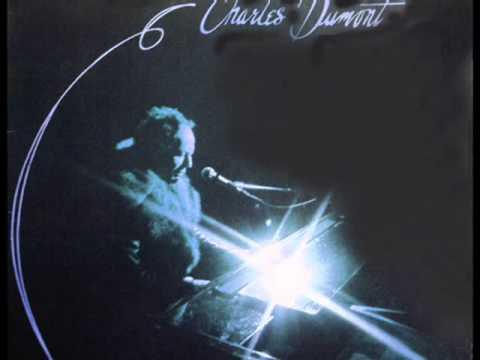Charles Dumont - Je t'aime fort tu sais