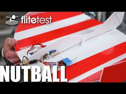 Flite Test - Nutball - REVIEW