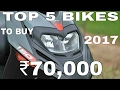Lagu Top 5 Bikes Of ₹70,000 Or Less To Buy In 2017