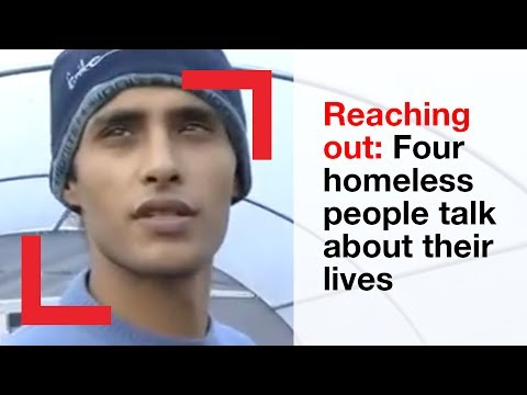 Reaching out: four homeless people talk about their lives | Shelter