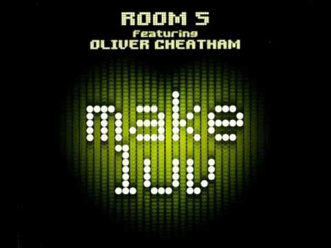 Room 5 feat. Oliver Cheatham - Make Luv (Extended Version)