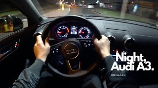 Night Audi A3 1.5 TFSI Limousine (110 kW 150 HP)   4K POV Test Drive #115 Joe Black