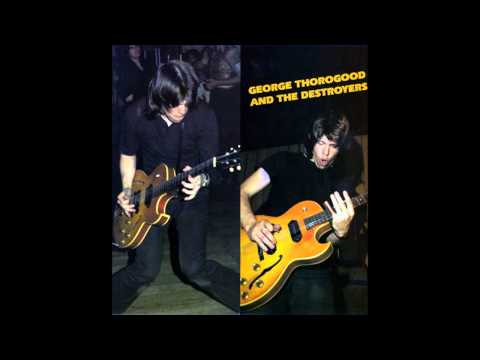 George Thorogood and the Destroyers - Kind Hearted Woman
