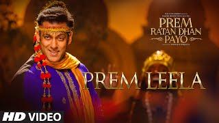 Salman Khan: Prem Leela Video | Prem Ratan Dhan Payo | Sonam Kapoor