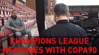 Talkin' Champions League memories with Copa90