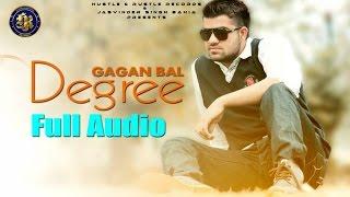 Gagan Bal - Degree | Latest Punjabi Song 2016 |