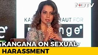 Kangana Ranaut Said Women Should be 'Encouraged' To Talk About Sexual Harassment