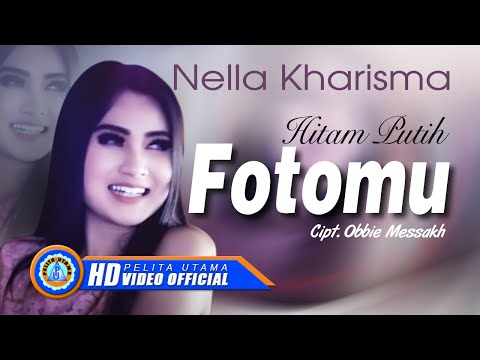 Nella Kharisma - HITAM PUTIH FOTOMU ( Official Music Video ) [HD]