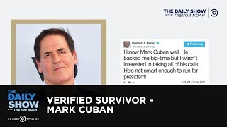 Verified Survivor - Mark Cuban: The Daily Show
