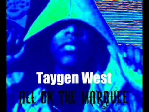 Taygen West All On The Marquee NEW SONG 2010 HOTT MP3