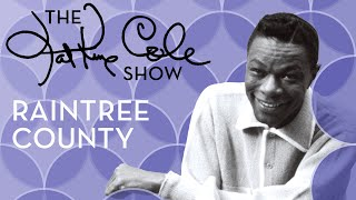 Клип Nat King Cole - Raintree County