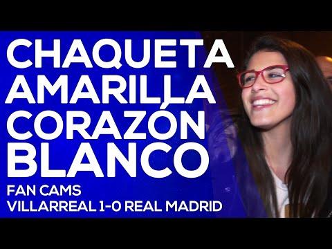 Villarreal 1-0 Real Madrid   Chaqueta amarilla, corazón blanco   FAN CAMS