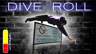 How to DIVE ROLL - Parkour Tutorial
