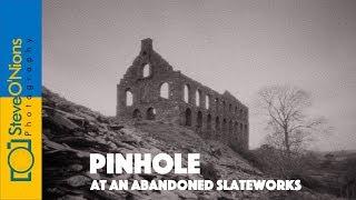 A Welsh slate works and a pinhole camera