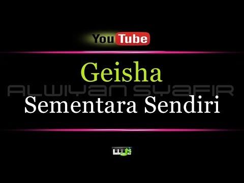 download lagu Karaoke Geisha - Sementara Sendiri gratis