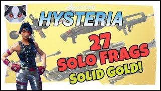 Hysteria | Fortnite Battle Royale - 27 Solo Frags - Solid Gold v2 Playlist