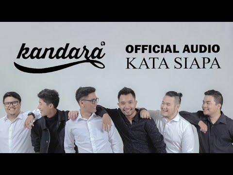 download lagu Kandara - Kata Siapa gratis
