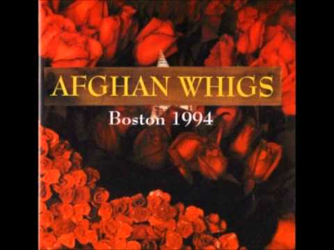 Afghan Whigs - April 5 1994 Boston, MA (audio)