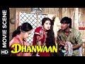 Aruna Gets Mad On Ajay   Dhanwaan   Movie Scene